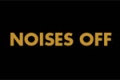 Noises Off Tickets - Louisville