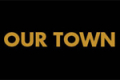 Our Town Tickets - Louisville