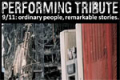 Performing Tribute 911: Ordinary People, Remarkable Stories Tickets - Off-Off-Broadway