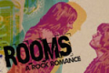 Rooms: a rock romance Tickets - Chicago