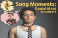 Song Moments: Daniel Maté in Concert Tickets - Off-Off-Broadway