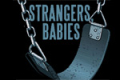 Strangers, Babies Tickets - San Francisco