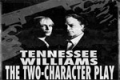 Tennessee Williams' The Two Character Play Tickets - Off-Broadway