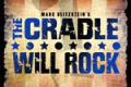 The Cradle Will Rock Tickets - New York City