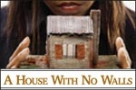 A House With No Walls