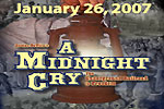A Midnight Cry:  The Underground Railroad to Freedom