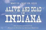 Alive and Dead in Indiana