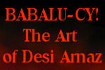 Babalu-cy! the art of Desi Arnaz