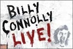 Billy Connolly Live!