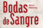 Bodas de Sangre (Blood Wedding)