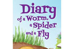 Diary of a Worm, a Spider and a Fly