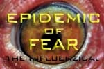 Epidemic of Fear: The Influenzical