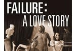 Failure: A Love Story