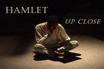 Hamlet: Up Close