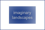 Imaginary Landscapes