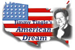 Jimmy Tingle's American Dream