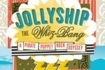 Jollyship the Whiz-Bang