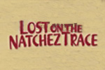 Lost on the Natchez Trace