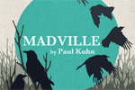 Madville by Paul Kuhn