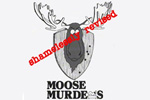 Moose Murders