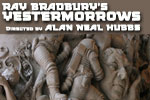 Ray Bradbury's Yestermorrows