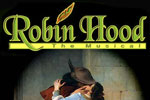 Robin Hood, The Musical