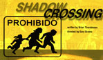 Shadow Crossing