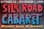 Silk Road Cabaret:  Broadway Sings the Silk Road