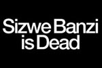 Sizwe Banzi is Dead