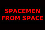 Spacemen from Space