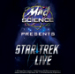 Star Trek Live!