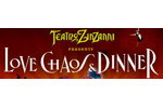 Teatro Zinzanni: Love, Chaos & Dinner