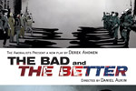 The Bad and the Better