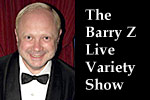 The Barry Z Live Variety Show