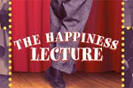 The Happiness Lecture