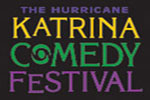 The Hurricane Katrina Comedy Festival