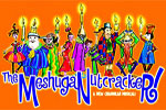The Meshuga Nutcracker!
