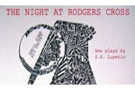 The Night At Rodgers Cross