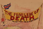 The Privilege of Death (How Things Went From Bad to Good)