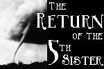 The Return of the 5th Sister