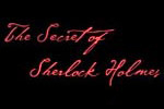 The Secret of Sherlock Holmes