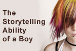 The Storytelling Ability of a Boy