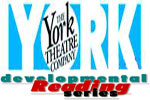 The York Theatre Company's Developmental Reading Series: Winter 2007