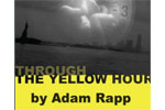 Through the Yellow Hour