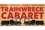 Trainwreck Cabaret
