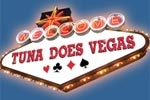 Tuna Does Vegas