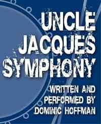 Uncle Jacques' Symphony