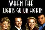 When the Lights Go On Again (Triad Theatre)