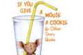 If You Give A Mouse A Cookie, and Other Storybooks Tickets - North Jersey