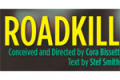 Roadkill Tickets - Off-Broadway